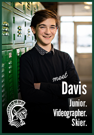 Meet Davis | Junior. Videographer. Skier. | Madison Memorial High School | Project Teen Money