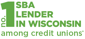 Number one Small Business Administration lender in Wisconsin among credit unions