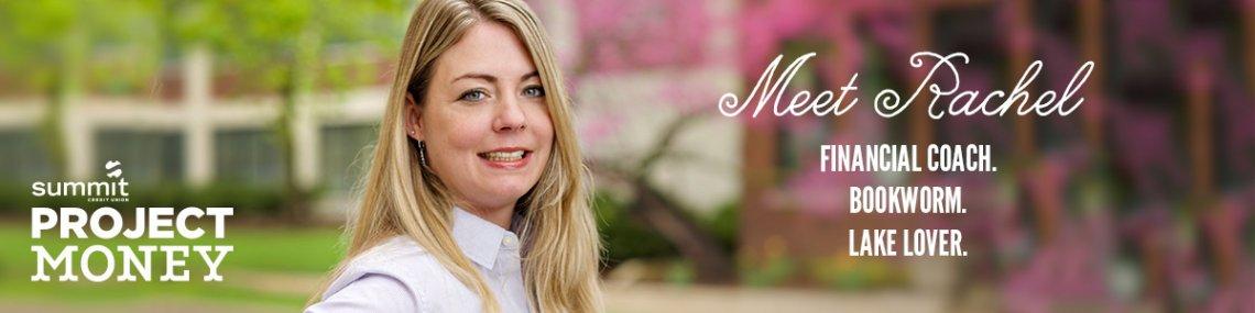 Meet Rachel financial coach bookworm lake lover